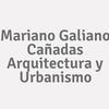 Mariano Galiano Cañadas Arquitectura y Urbanismo