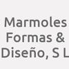 Marmoles Formas & Diseño, S L