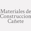Materiales de Construccion Cañete