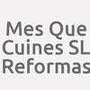 Mes Que Cuines  S.L. -  Reformas