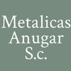 Metalicas Anugar S.c.