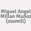 Miguel Angel Millan Muñoz (ssomill)