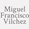 Miguel Francisco Vilchez