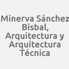Minerva Sánchez Bisbal, Arquitectura Y Arquitectura Técnica