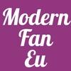 Modern Fan Eu