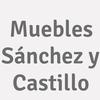 Muebles Sánchez y Castillo