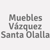 Muebles Vázquez Santa Olalla