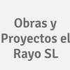 Obras Y Proyectos El Rayo S.l