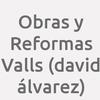 Obras Y Reformas Valls (david álvarez)
