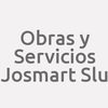 Obras Y Servicios Josmart S.l.u.