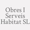 Obres I Serveis Habitat S.L.