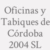 Oficinas Y Tabiques De Córdoba 2004 S.l.