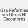 Osa Reformas Sin Obras Ni Escombros