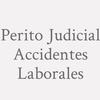 Perito Judicial Accidentes Laborales