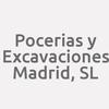 Pocerias Y Excavaciones Madrid, S.L.