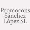 Promocons Sánchez López S.l.