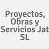 Proyectos, Obras Y Servicios Jat S.l