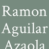 Ramon Aguilar Azaola