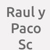 Raul Y Paco S.c