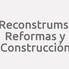 Reconstrum.s.l. Reformas Y Construcción.