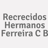 Recrecidos Hermanos Ferreira C B