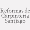 Reformas De Carpinteria Santiago