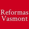 Reformas Vasmont
