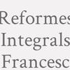 Reformes Integrals Francesc