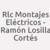 Rlc Montajes Eléctricos - Ramón Losilla Cortés