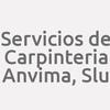 Servicios De Carpinteria Anvima, S.l.u.
