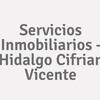 Servicios Inmobiliarios - Hidalgo Cifrian Vicente