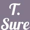T. Sure