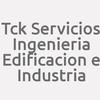 Tck Servicios Ingenieria Edificacion e Industria