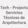 Tech - Projects Servicios Técnicos de Arquitectura