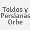 Toldos y Persianas Orbe