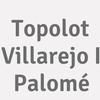 Topolot Villarejo I Palomé