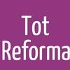 Tot Reforma