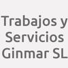 Trabajos y Servicios Ginmar SL