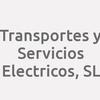 Transportes Y Servicios Electricos, S.l.