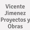Vicente Jimenez Proyectos y Obras