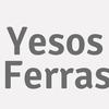 Yesos Ferras