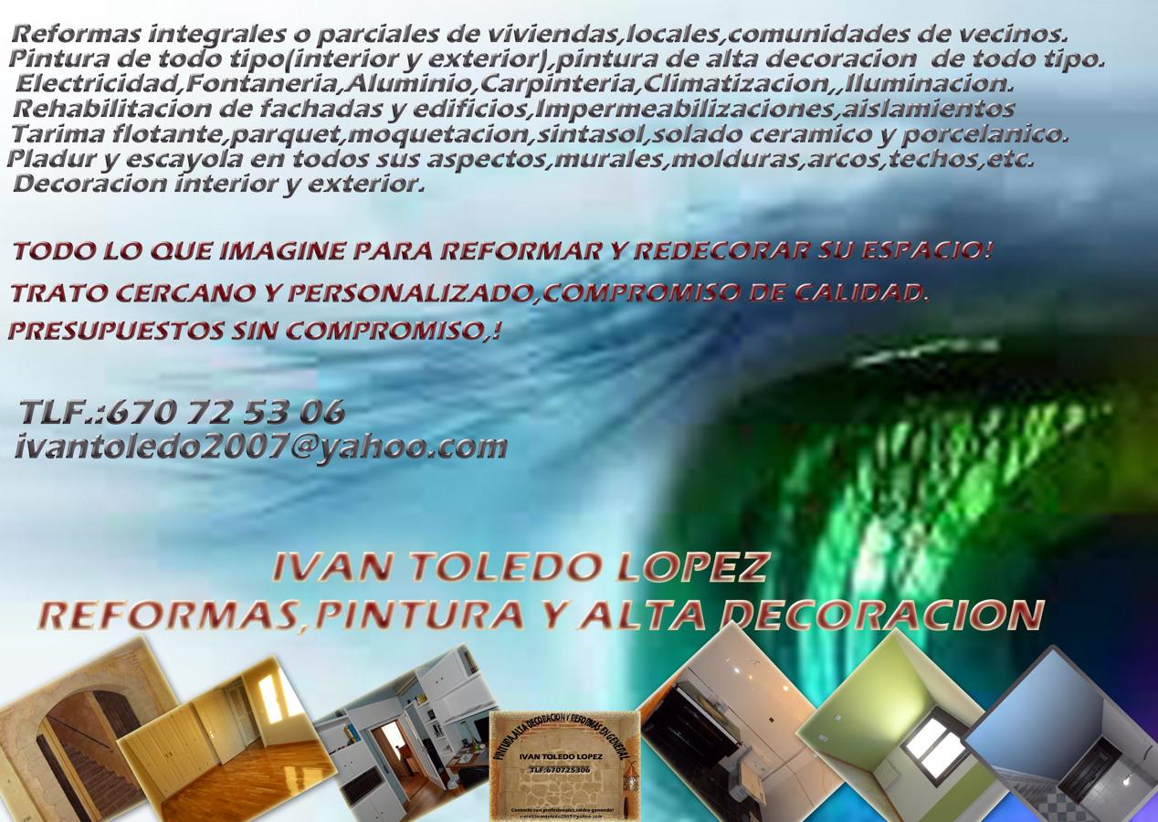REFORMAS,PINTURA Y ALTA DECORACION EN GENERAL IVAN TOLEDO LOPEZ