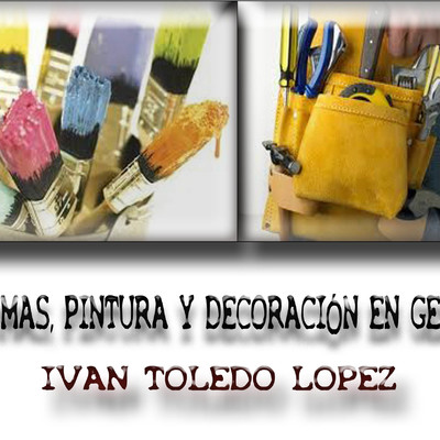 reformas,pintura y decoracion en general