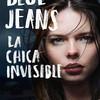 La chica invisible (Blue Jeans)